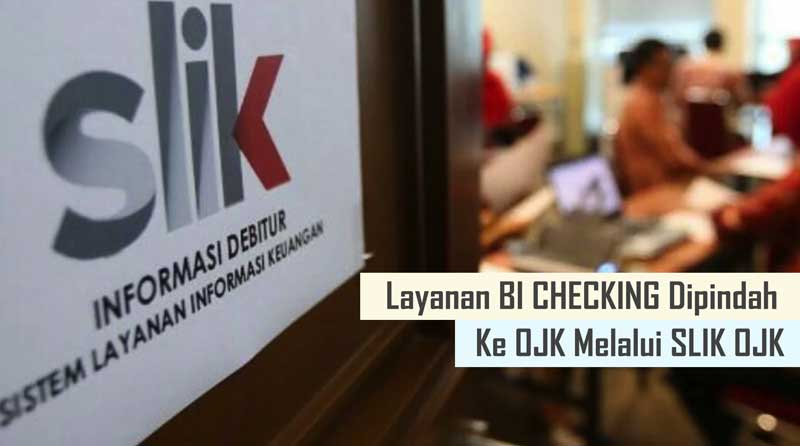 Cara Cek BI Checking di SLIK OJK