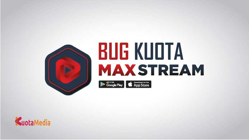 Bug Kuota Maxstream
